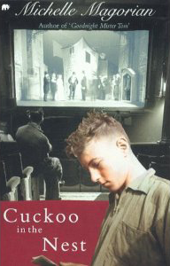 Cuckoo In The Nest by Michelle Magorian