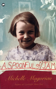 A Spoonful Of Jam by Michelle Magorian