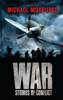 War Stories Of Conflict compiled by Michael Morpurgo